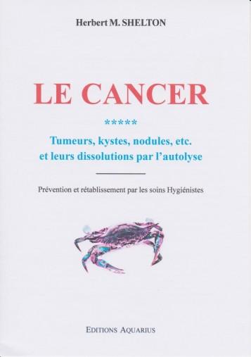 LE CANCER, tumeurs, Kystes,...