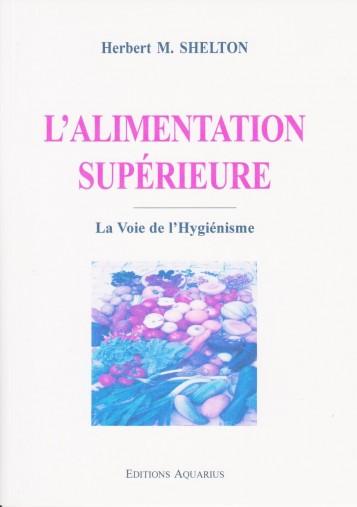 L'ALIMENTATION SUPERIEURE -...