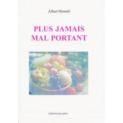 PLUS JAMAIS MAL PORTANT