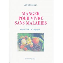 MANGER POUR VIVRE SANS...