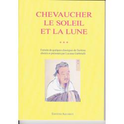CHEVAUCHER LE SOLEIL ET LA...